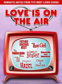Love Is On The Air: Romance & Laughter From TV?s Golden Age