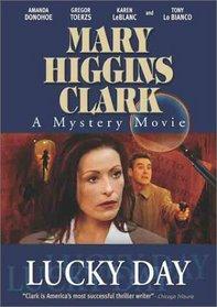Mary Higgins Clark: Lucky Day