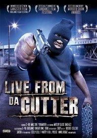 Live From Da Gutter (Sub Dol)