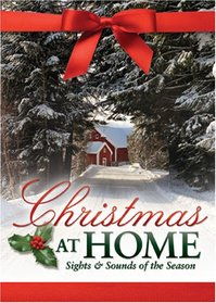 Christmas at Home: Sights & Sounds of the Season