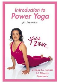 Yoga Zone - Introduction to Power Yoga