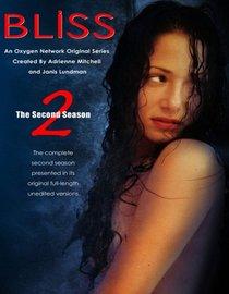 Bliss: The Second Season