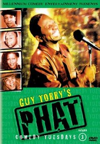 Guy Torry's Phat Comedy Tuesdays, Vol. 3