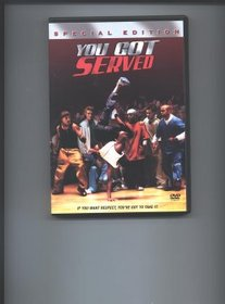 You Got Served - Special Edition