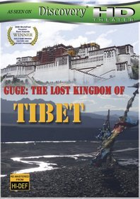 Guge- The Lost Kingdom of Tibet (Discovery HD Theater)