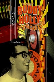 The Music of Buddy Holly and the Crickets: The Definitive Story