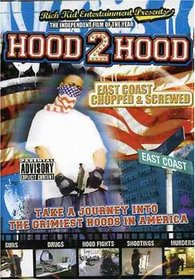 Hood 2 Hood:East Coast Chopped & Screwed