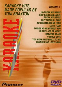 Toni Braxton, Vol. 1 Karaoke