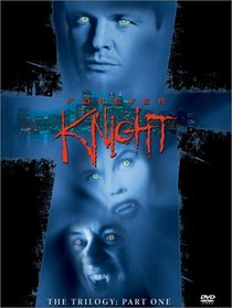 Forever Knight - The Trilogy, Part 1 (1992 - 1993)