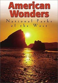 American Wonders - National Parks of the West