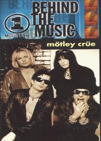 Motley Crue: VH1 Behind the Music