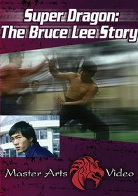 Super Dragon - Bruce Lee Story