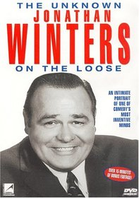 The Unknown Jonathan Winters: On the Loose