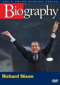 Biography - Richard Nixon: Man and President (A&E DVD Archives)