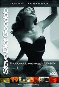 Steve Diet Goedde: Living Through - Photographic Anthology