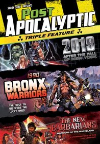 Post Apocalyptic Triple Feature (2019 - After the Fall of New York / 1990 - Bronx Warriors / The New Barbarians)