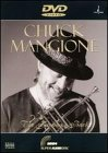 Chuck Mangione: The Feeling's Back