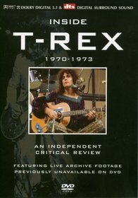 Inside T. Rex: A Critical Review 1970 - 1973