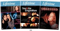 Lifetime Passions Collection (Sex and the Single Mom / She's Too Young / Obsessed)