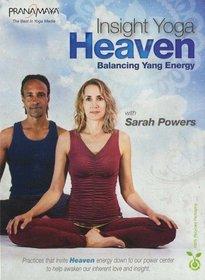 Insight Yoga Heaven: Balancing Yang Energy with Sarah Powers by Sarah Powers