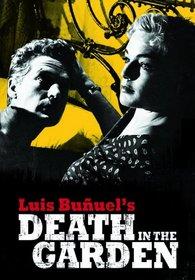 Luis Bunuel's Death in the Garden - La mort en ce jardin