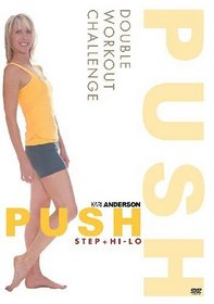 Kari Anderson: Push - Double Workout Challenge