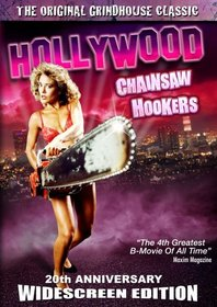 Hollywood Chainsaw Hookers 20th Anniversary Edition