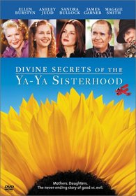 Divine Secrets of the Ya-Ya Sisterhood (Widescreen Edition)