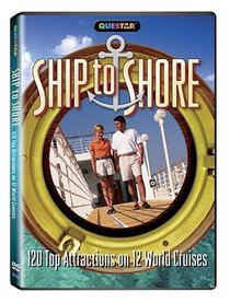 Ship to Shore: 120 Top Attractions on 12 World Cruises