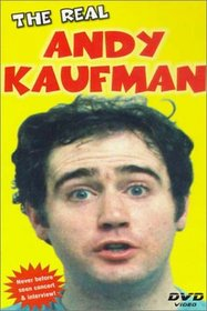 The Real Andy Kaufman