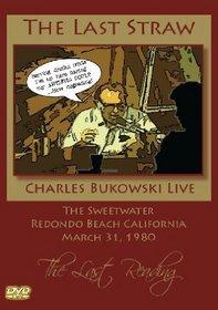 Charles Bukowski - The Last Straw