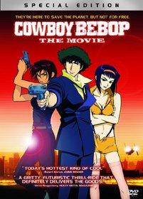 Cowboy Bebop: The Movie [Special Edition]