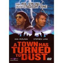 Town Has Turned to Dust