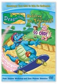 Dragon Tales - Believe in Yourself