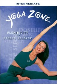 Yoga Zone - Flexibility and Stress Release