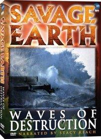 Savage Earth - Waves of Destruction
