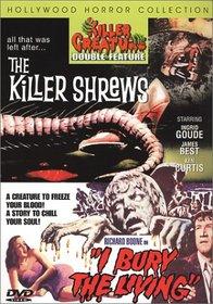 The Killer Shrews/I Bury the Living