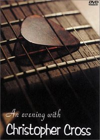 An Evening with Christopher Cross