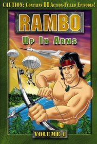 Rambo (Animated Series), Volume 4 - Up In Arms