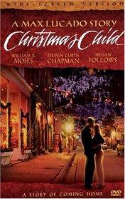 Christmas Child (A Max Lucado Story)