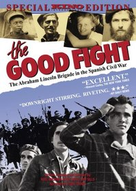 The Good Fight: The Abraham Lincoln Brigade in the Spanish Civil War (1984)