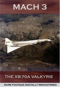Mach 3: The XB-70 Valkyrie