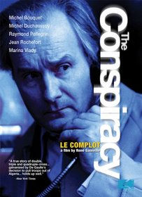 The Conspiracy (Le Complot)