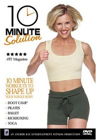 10 Minute Solution - Workouts to Shape Up Your Whole Body