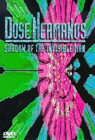 Dose Hermanos: Shadow of the Invisible Man