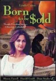 Born to Be Sold (DVD) Thriller starring Lynda Carter