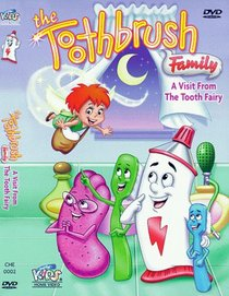 The Toothbrush Family - A Visit from the Tooth Fairy