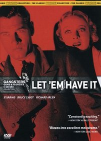 Gangsters Guns & Floozies Crime Collection: Let 'Em Have It