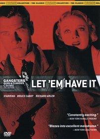 Gangsters Guns & Floozies Crime Collection: Let 'Em Have It