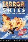 Terror in the Skies - Military Air Disasters